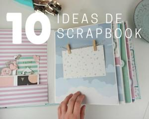 Ideas de scrapbook 10 ideas originales