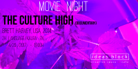 Movie Night - The Culture High. 4/20, 7 PM