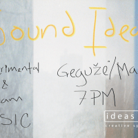 Sound Ideas – experimental music performance, Friday 19th of May