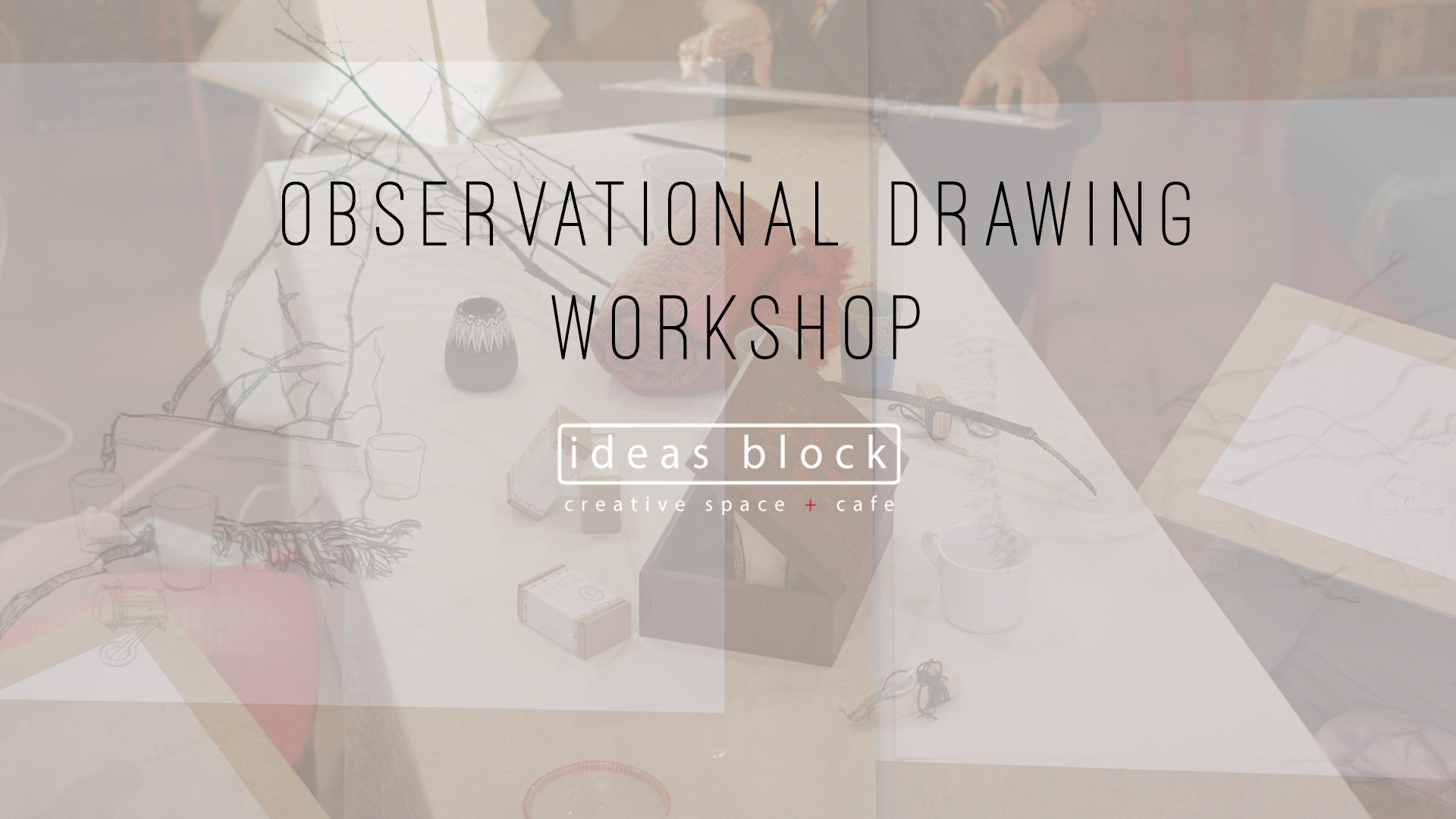 observational drawing workshop