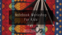 Notebook Workshop for Kids, 22nd of December, 18.00