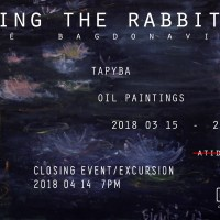 """Exhibition """"Escaping the Rabbit Hole"""" Closing Event – Excursion and Music, 14 th of April, 19.00"""