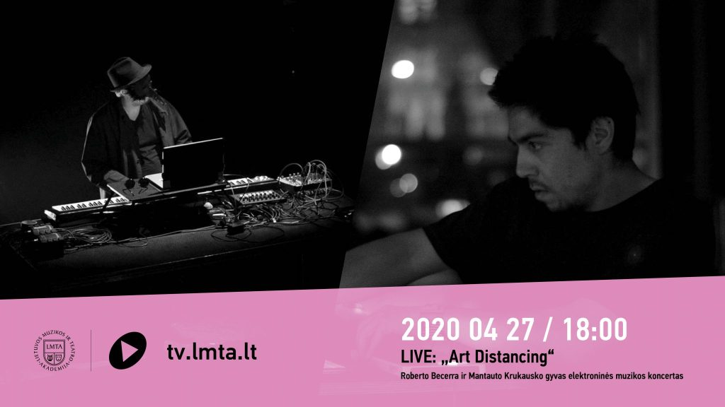 Art Distancing – remote live electronics – Mantautas Krukauskas ft. Roberto Becerra (Video)