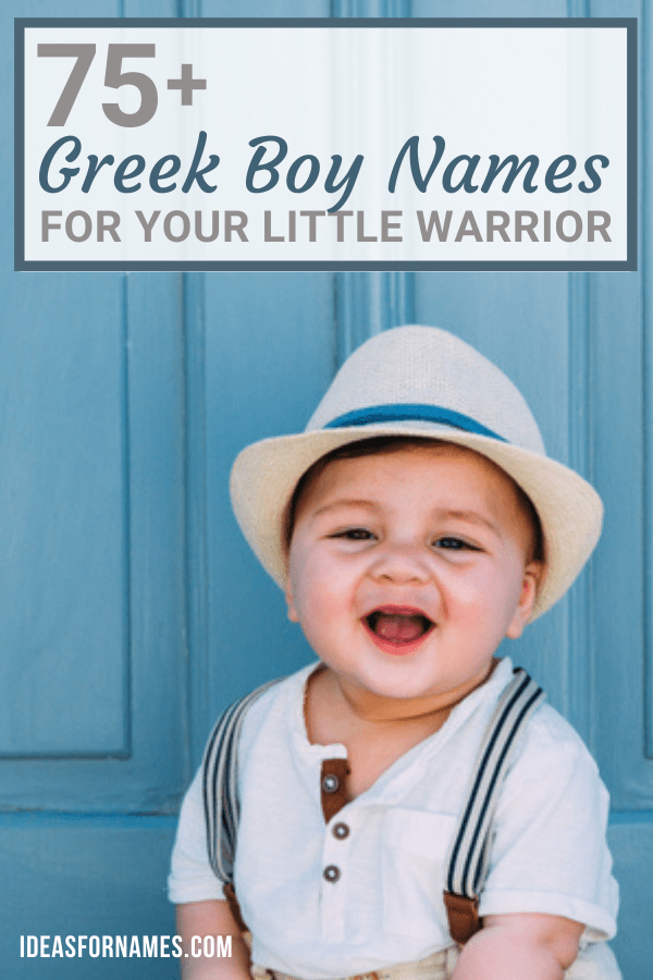 Best Greek Boy Names (With Meanings) For Your Little Warrior, baby name ideas from Greece #babynames #boynames #nameideas #Greeknames #greekbabynames #greekbaby