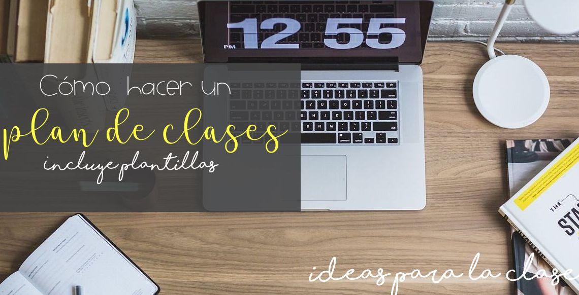 Pasos para hacer un plan de clases. – Ideas para la clase