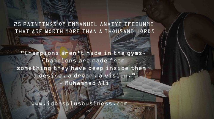 African Paintings: 25 Paintings of Emmanuel Anaiye Ifebunmi