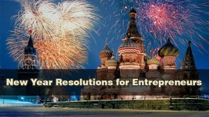 New Year Resolutions for Entrepreneurs
