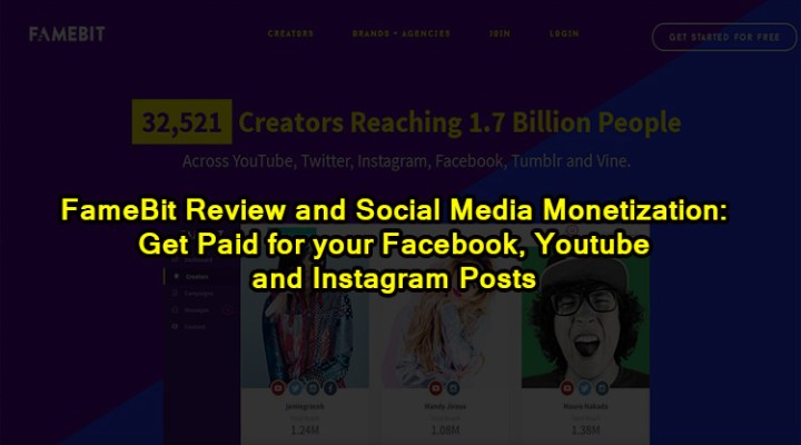 FameBit Review and Social Media Monetization: Get Paid for your Facebook, Youtube and Instagram Posts