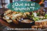 ¿Qué es el drunch?