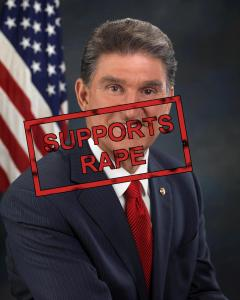 Senator Joe Manchin with a SUPPORTS RAPE stamp over his head.