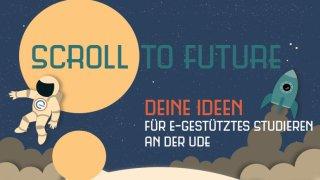 Ideenwettbewerb Scroll to Future an der Universität Duisburg-Essen