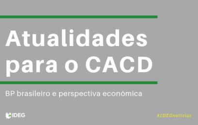 Atualidades CACD: BP brasileiro e perspectiva econômica