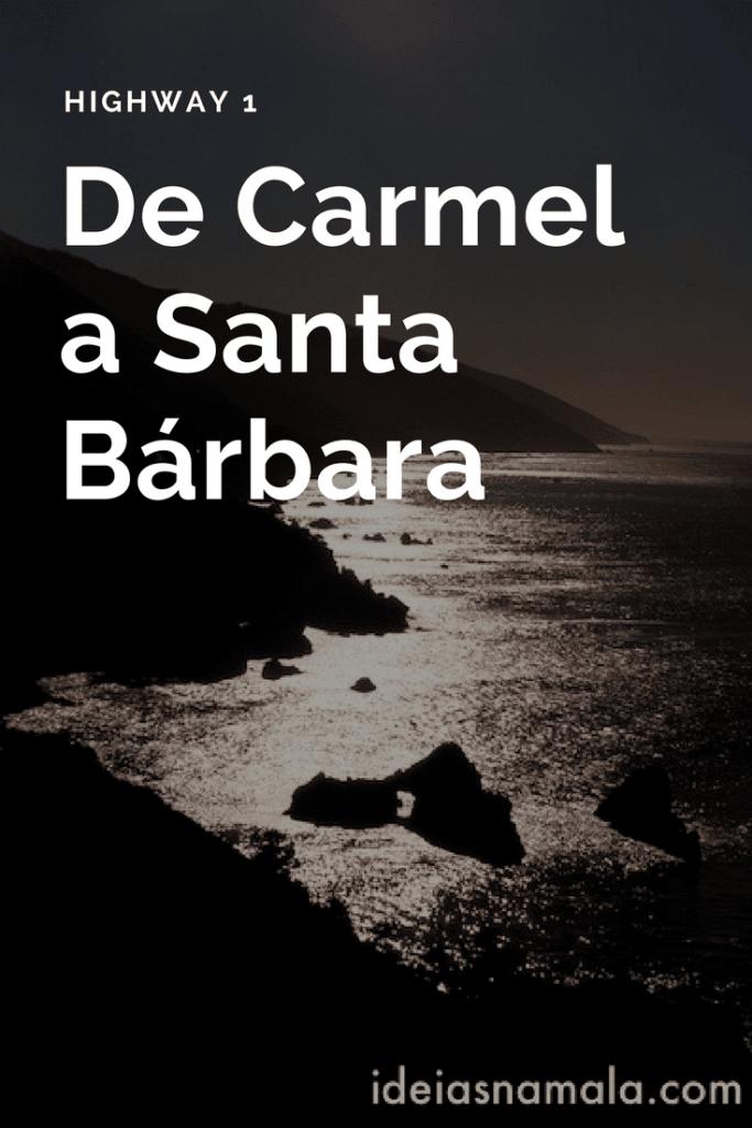 De Carmel a Sta Barbara
