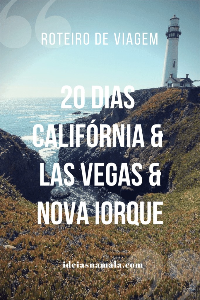 20 dias: Califórnia, Las Vegas & Nova Iorque