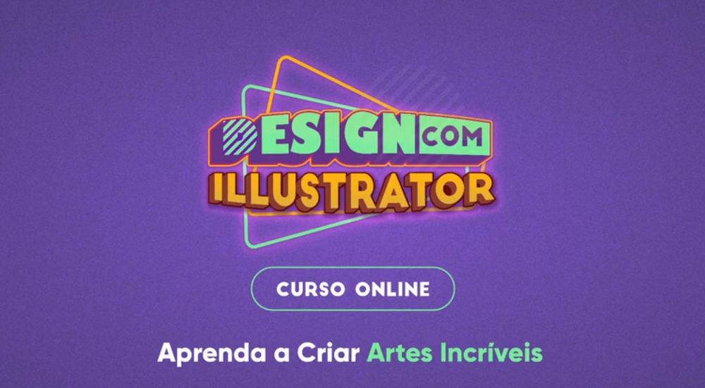 design-com-illustrator-aprenda-a-criar-artes-profissionais