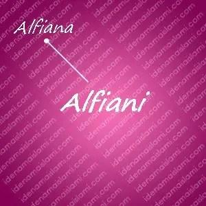 variasi arti nama alfiani untuk nama bayi perempuan islami