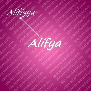 variasi arti nama alifya untuk nama bayi perempuan islami