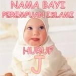 Nama Bayi Perempuan Islami Huruf J