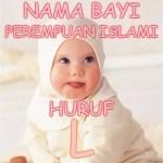 Nama Bayi Perempuan Islami Huruf L