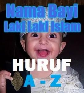 Nama Bayi Laki Laki Islami Huruf A sampai Huruf Z dan Artinya