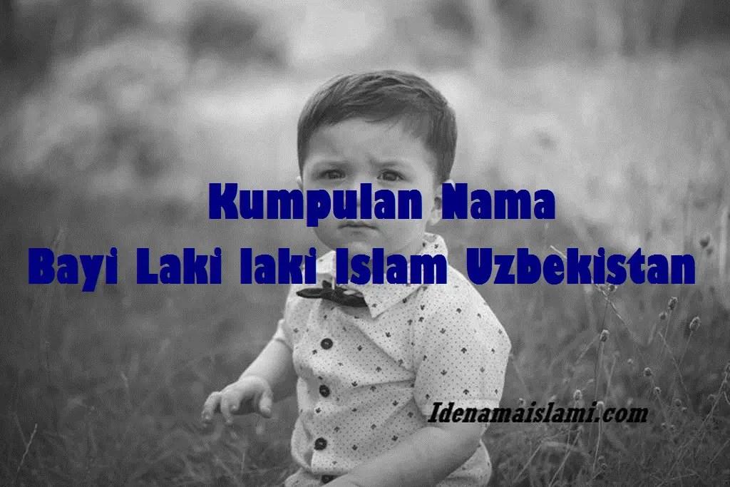 nama bayi laki laki islam uzbekistan