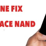 Not working iPhone 6S Plus Fixed By removing Nand