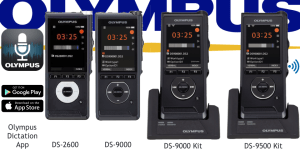 Which Olympus Digital Dictation Solution is best for me. Compare Olympus DS-2600 vs DS-9000 vs DS-9500 vs Olympus Dictation App