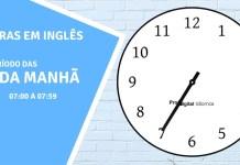 horas em inglês - 7 horas da manhã em inglês