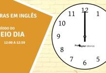 horas em inglês - meio dia em inglês