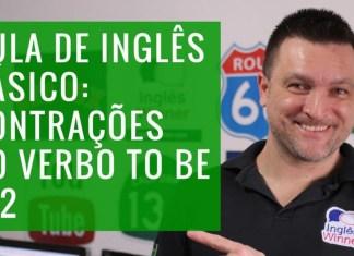 Aula de Inglês 12: Verbo To Be (Verb To Be) - Contrações