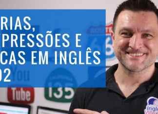 Phrasal Verbs : Dicas, Gírias e Expressões em inglês - Parte 2