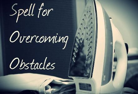Spell for Overcoming Obstacles