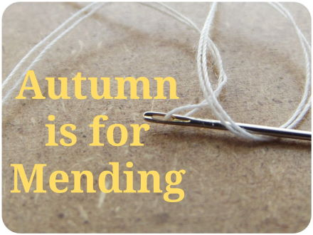 Autumn is for Mending