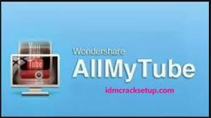 Wondershare AllMyTube 7.4.9.2 Crack + Keygen Full Version {2020 Latest}