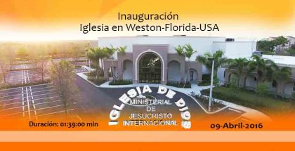 Ouverture Weston Florida – USA