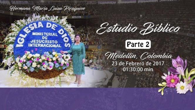 Estudio Bíblico en Medellín (Parte 2)