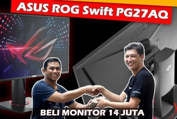 [Review Monitor] ASUS ROG SWIFT PG27A by Kios Komputer