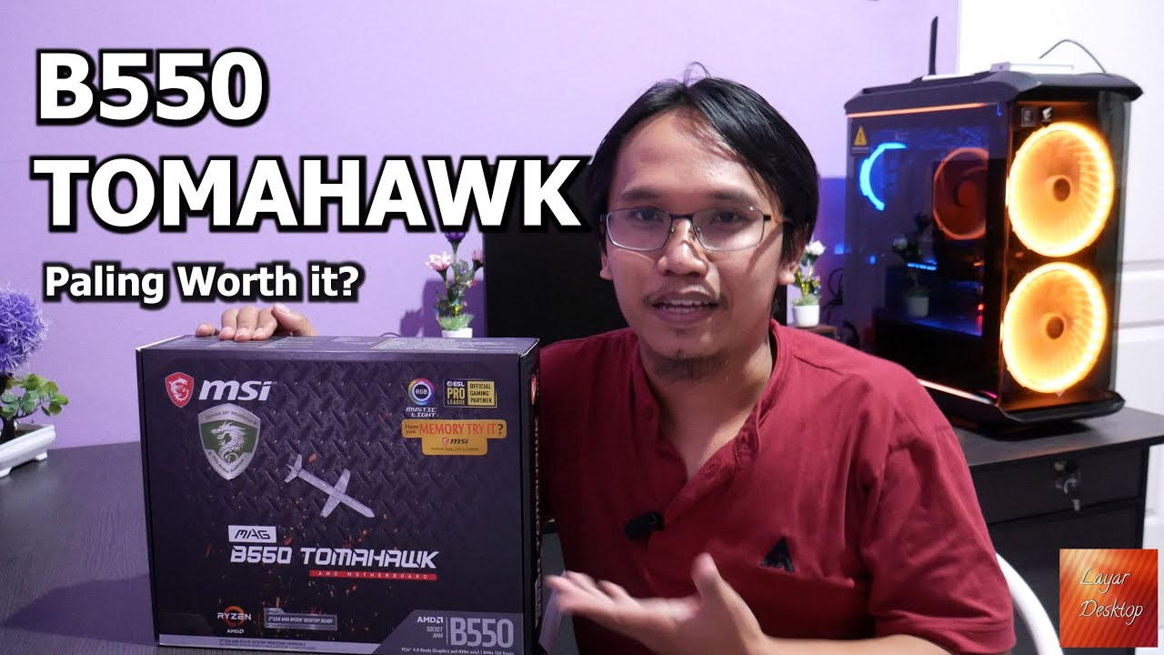 [Review Motherboard] Review MSI MAG B550 Tomahawk By Layar Desktop