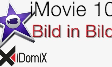 iMovie 10 Bild in Bild Effekt