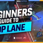 How to TOP LANE – The COMPLETE BEGINNER'S GUIDE for TOP LANE – League of Legends