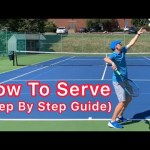 How To Serve (A Step By Step Guide To Tennis Technique)