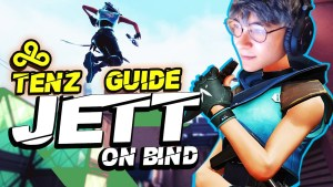 C9 TenZ's Guide On How To MASTER JETT On Bind (Tips, Tricks, And More!)