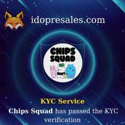 Chips Squad KYC Verification - $CHIPS Presale (IDO) on PinkSale