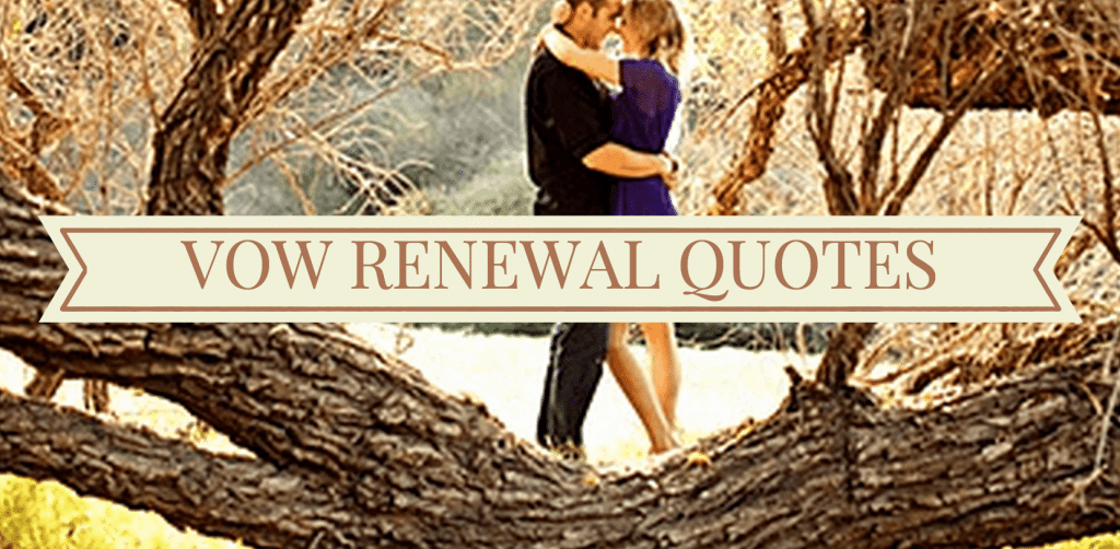I Do Take Two Awesome Vow Renewal Quotes