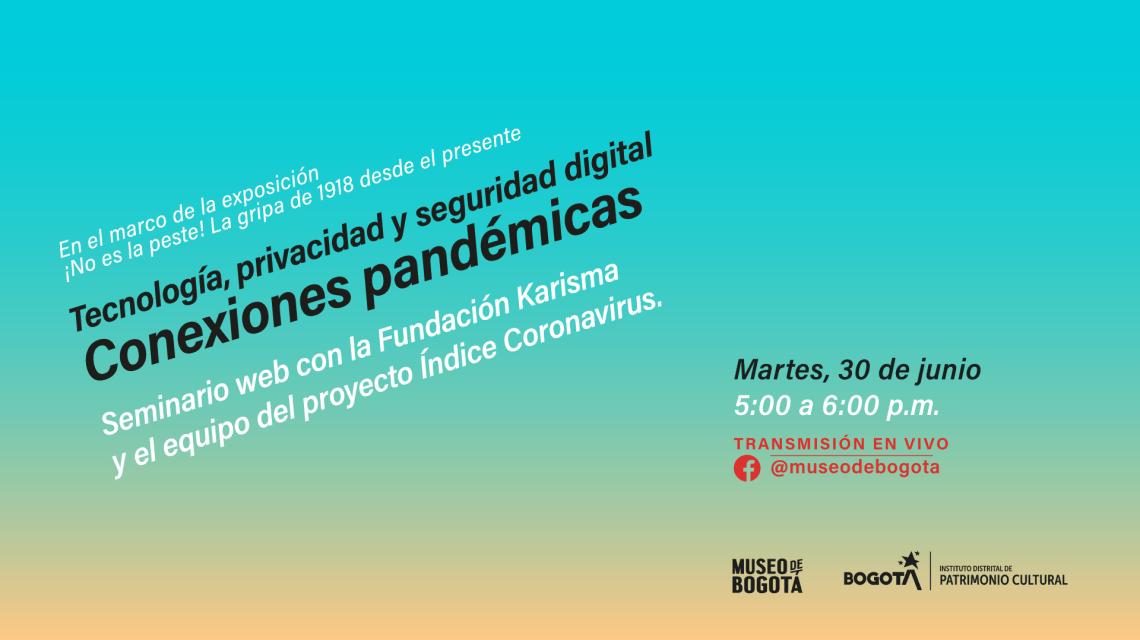 IDPC - Museo de Bogotá Seminario Conexiones pandémicas