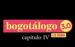 IDPC - Bogotálogo 3 miniserie capítulo 4