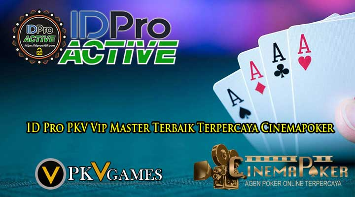 ID Pro PKV Vip Master Terbaik Terpercaya Cinemapoker - ID Pro PKV Vip Master Terbaik Terpercaya