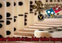 Daftar Bandar66 di Situs Poker Online Terpercaya