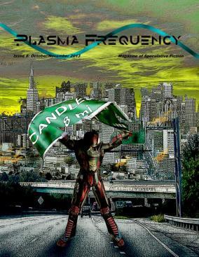 """Resurfacing"" -- Plasma Frequency Magazine, Issue 8"