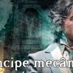 Mangá de Príncipe Mecânico será lançado no dia 24 de Setembro